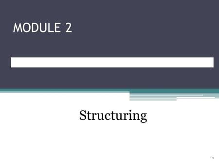 MODULE 2 Structuring 1. Civilian Human Resources Management Life Cycle PlanningStructuringAcquiringDevelopingSustaining (Classification) (Staffing)(Training)