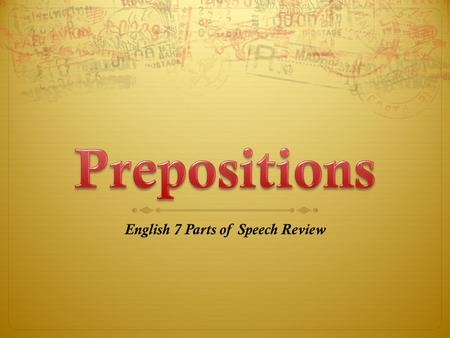 English 7 Parts of Speech Review
