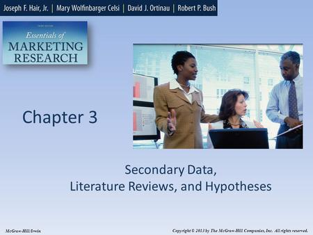 Secondary Data, Literature Reviews, and Hypotheses