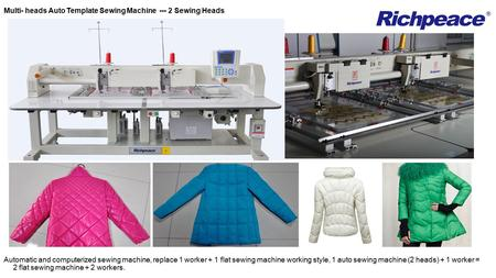 Multi- heads Auto Template Sewing Machine --- 2 Sewing Heads Automatic and computerized sewing machine, replace 1 worker + 1 flat sewing machine working.