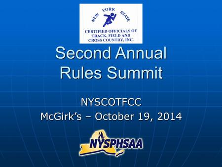 Second Annual Rules Summit NYSCOTFCC McGirk's – October 19, 2014.
