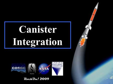 RockOn! 2009 1 Canister Integration RockOn! 2009.
