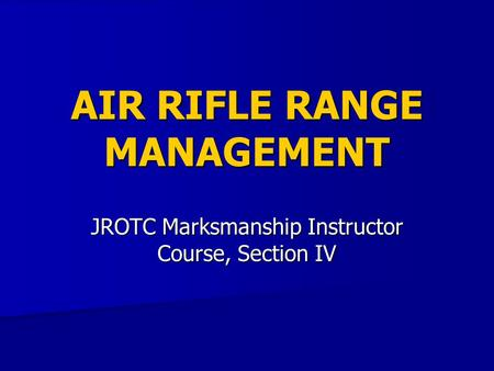 AIR RIFLE RANGE MANAGEMENT