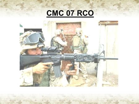 CMC 07 RCO. AN/PVQ-31A & 31B Introduction: The AN/PVQ-31 is an Advanced Combat Optical Gunsight (ACOG) designed for the M16A2, M16A4, and M4 weapon.