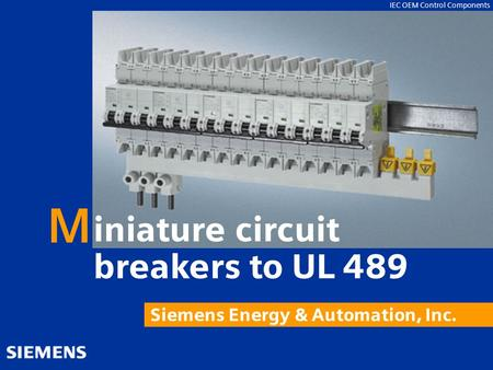 M iniature circuit breakers to UL 489