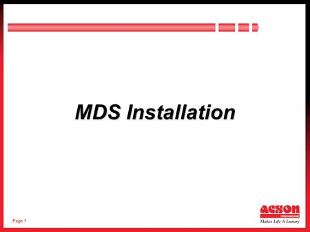 Page 1 MDS Installation. Page 2 Contents  Introduction  Outdoor Unit Installation  Indoor Unit Installation  Refrigerant Pipe Work  Gas Charge 