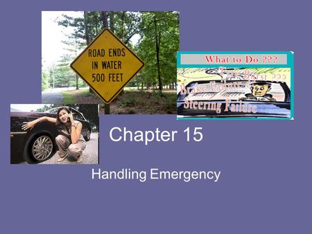 Chapter 15 Handling Emergency.