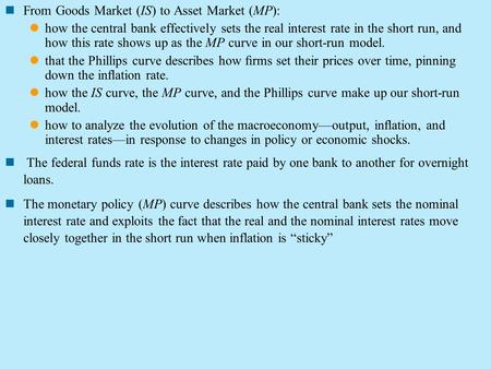 From Goods Market (IS) to Asset Market (MP):