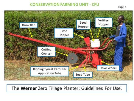 Cutting Coulter Drive Wheel Lime Hopper Ripping Tyne & Fertilizer Application Tube Seed Hopper Fertilizer Hopper Draw Bar Seed Tube The Werner Zero Tillage.