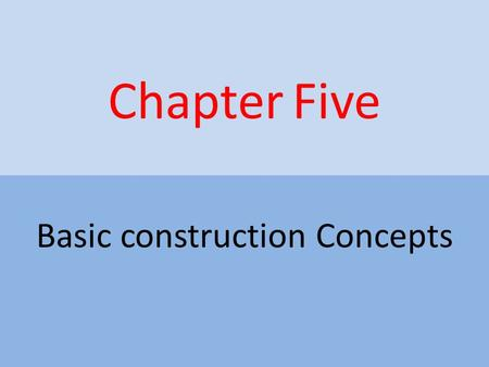 Basic construction Concepts