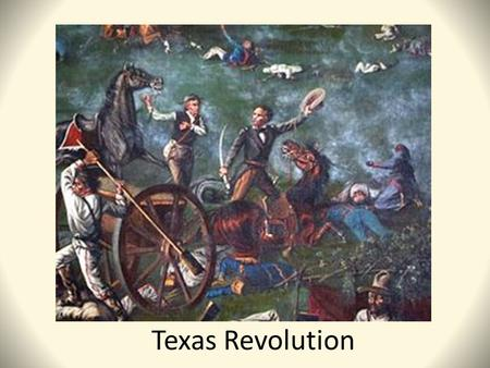 Texas Revolution. The Constitution of 1824 March 19, 1823: Federalists (believed in sharing power between the states and national government), overthrew.
