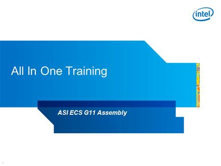 1 All In One Training ASI ECS G11 Assembly. Getting Started Lay the system face down making sure not to damage screen.