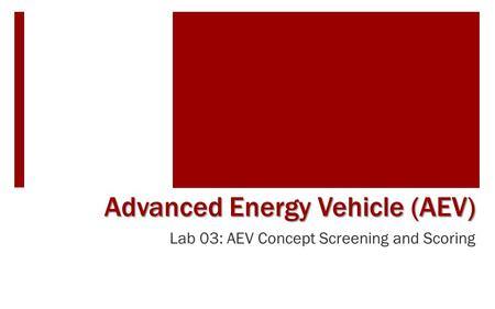 Advanced Energy Vehicle (AEV)