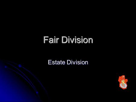 Fair Division Estate Division.