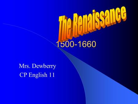 Mrs. Dewberry CP English 11