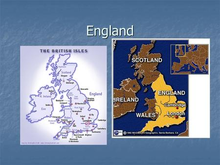 England. Geography Cool Cool Wet Wet Many Harbors and Rivers (Trading) Many Harbors and Rivers (Trading) Many Resources, (oil, iron, minerals) Many.