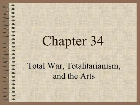 Total War, Totalitarianism, and the Arts