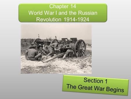 Chapter 14 World War I and the Russian Revolution