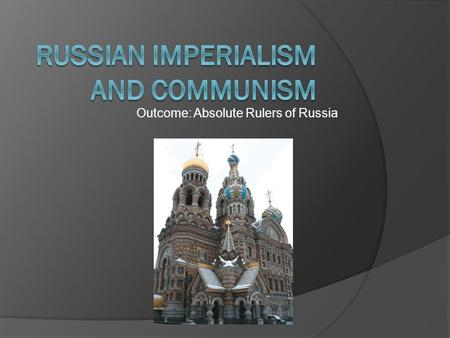 Russian Imperialism and Communism