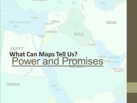 Power and Promises What Can Maps Tell Us?. Power and Promises ESSENTIAL QUESTION: In what ways did imperialism and the alliance system during World War.