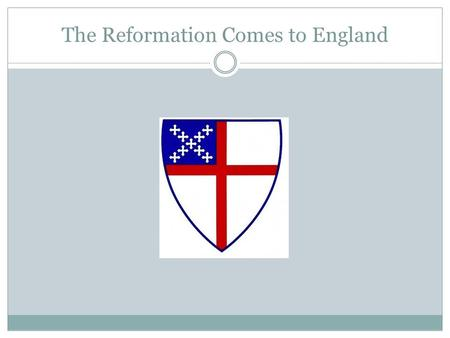 The Reformation Comes to England. The Reformation in England Henry VIII (1491-1547) Second son of Henry VII Elder brother Arthur died in 1502 Sought and.