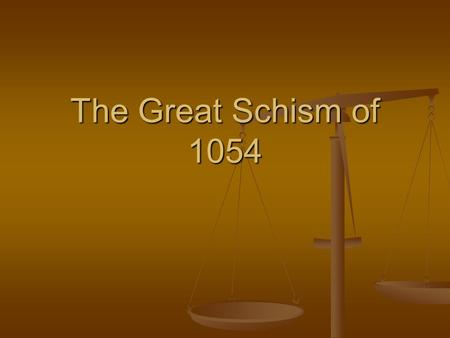 The Great Schism of 1054. How did we get here? Christianity began as one church around 33 AD with the followers/apostles of Christ. Christianity began.