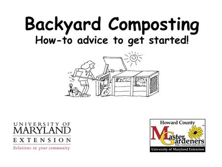 Backyard Composting How-to advice to get started!.