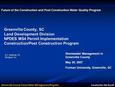 Future of the Construction and Post Construction Water Quality Program