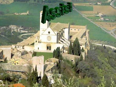 Something about the city Assisi is a Town and comune of Italy in province of Perugia, in the Umbria region and on the western flank of Monte Subasio.