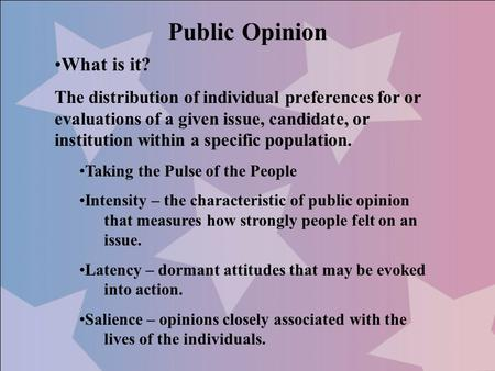 Public Opinion What is it?
