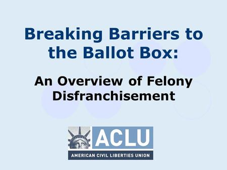 the issues of felon disenfranchisement and mass incarceration in the american criminal justice syste Just because of the overrepresentation of black defendants in the criminal justice system to mass incarceration felon disenfranchisement on american.