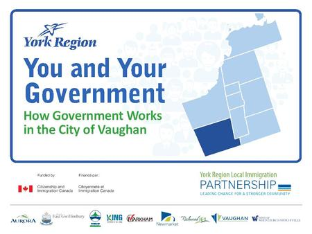 October 2014 | 2 City of Vaughan Mayor Local and Regional Councillors Local Councillors Elected every four years.