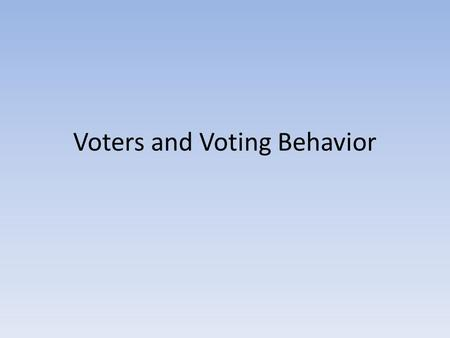 Voters and Voting Behavior. The Right to Vote The power to set suffrage qualifications is left by the Constitution to the states. Suffrage and franchise.