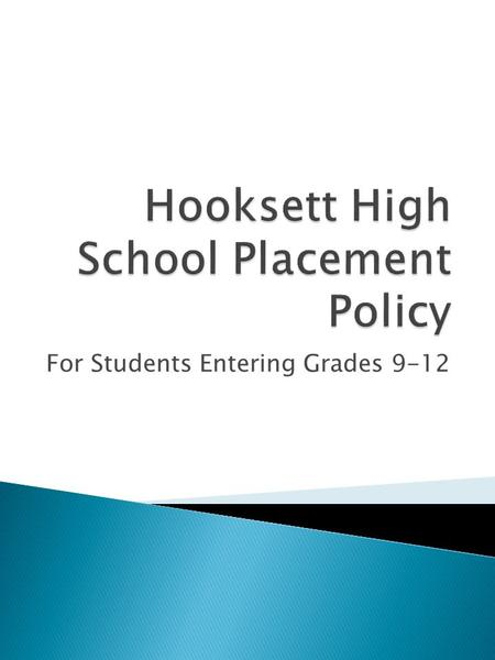 For Students Entering Grades 9-12.  Tuition Agreement – Formal agreement between the Hooksett School District (sender) and another School District (receiver)