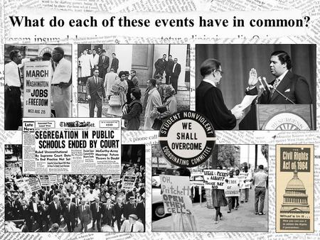 What do each of these events have in common?. Desegregation of the University of Georgia SNCC Sibley Commission March on Washington Election of Maynard.