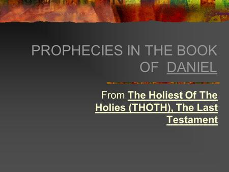 Where can i find a summary for the Book of Daniel?