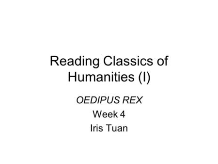 humanitys quest for a better society in the play oedipus rex by sophocles