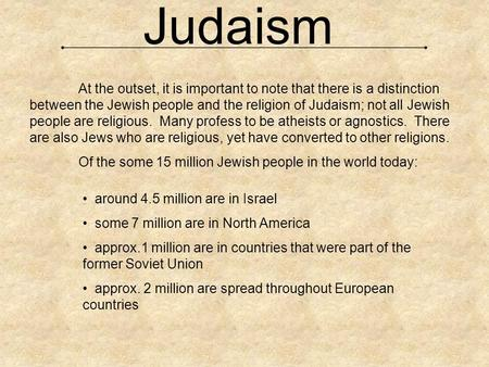 an analysis of the distinctions between judaism and christianity Originally answered: what are the major differences between judaism, christianity, and islam i'll be writing another post about a different distinction.