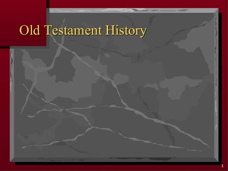 1 Old Testament History 2 The BIBLE BOOK of BOOKS An Overview of the Hebrew and Christian Scriptures.
