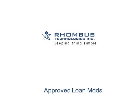 Approved Loan Mods Keeping thing simple. Load Modi {Ms.Evelyn Campbell} Multiple Investment Properties Negative Rental Income {Loss} Nature of Hardship.