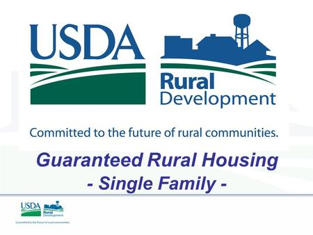 Guaranteed Rural Housing - Single Family - DRAFT.