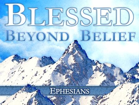 Ephesians 2:14-18 The Spiritual Blessing of Peace.