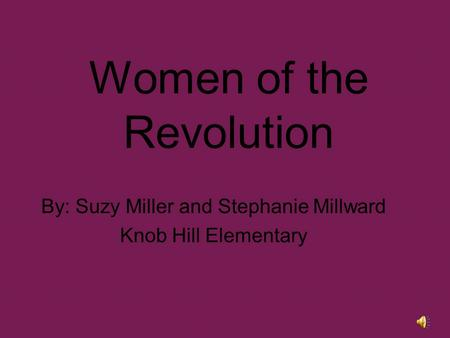 women s contribution to the american revolution Women's rights: before and after the american revolution the american revolution played a significant role in lives of nearly every person in america.