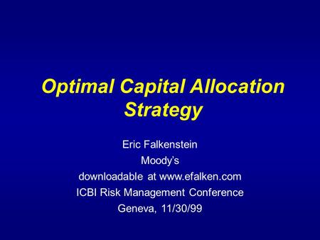 Optimal Capital Allocation Strategy