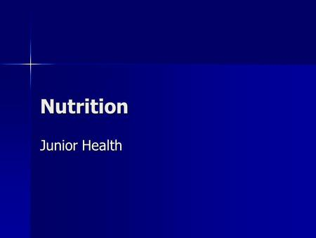 Nutrition Junior Health.