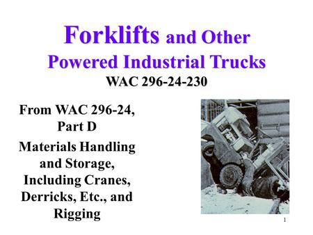 Forklifts and Other Powered Industrial Trucks WAC