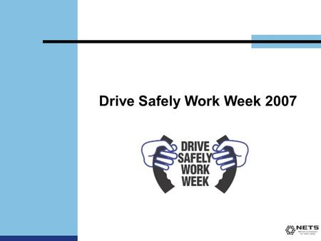 Drive Safely Work Week 2007. What's Your Crash-Risk? The Average Commuter Spends about 26 minutes on a one-way trip to work Travels approximately 15.