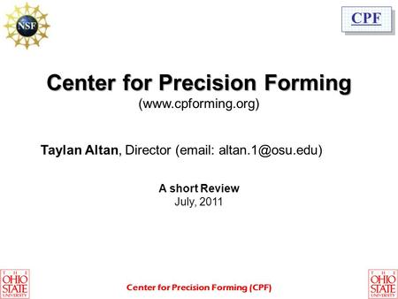 Center for Precision Forming