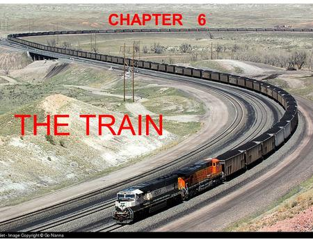 CHAPTER 6 THE TRAIN. Couplers Federal Safety Appliance Act of 1893 required standardization for safety reasons Link-and-pin required going between.