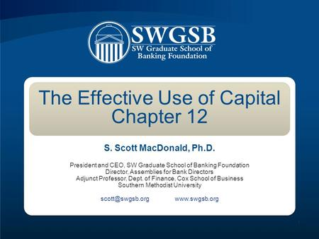 The Effective Use of Capital Chapter 12